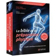 LIVRE LA BIBLE DE LA PREPARATION PHYSIQUE NOUVELLE EDITION